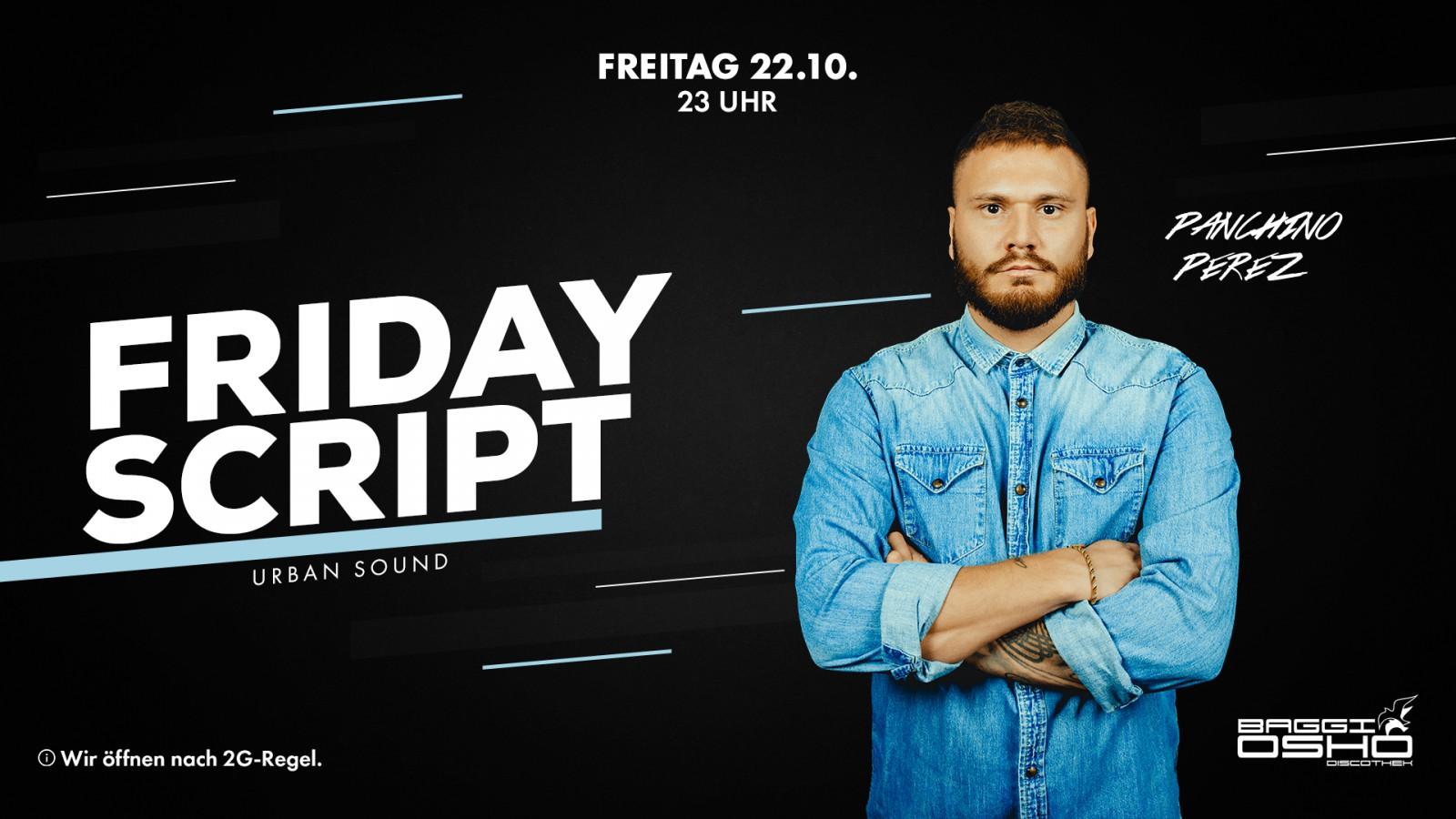 Friday Script | 22.10.2021