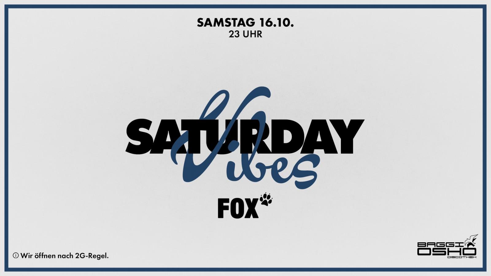 Saturday Vibes   16.10.2021
