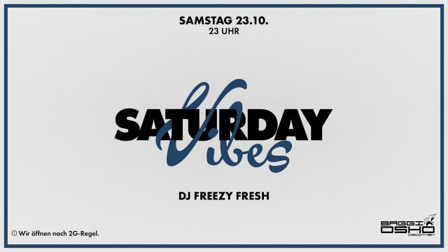 Saturday Vibes | 23.10.2021